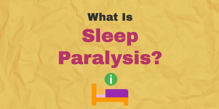 What Is Sleep Paralysis And How Can You Prevent It?