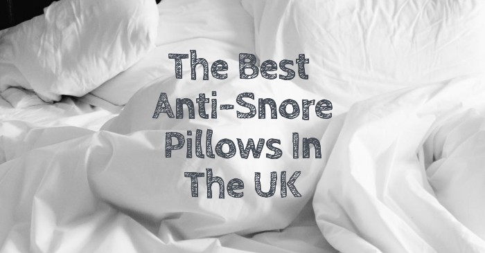 The Best Anti Snore Pillows In The UK Right Now