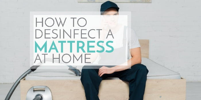 How To Disinfect A Mattress At Home