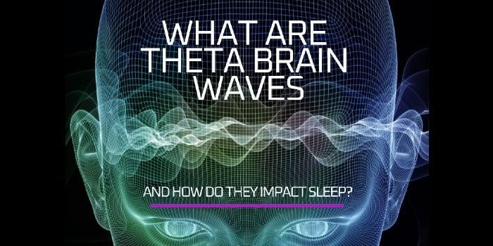 What Are Theta Brain Waves