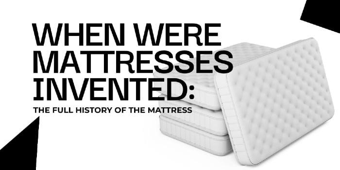 When Were Mattresses Invented
