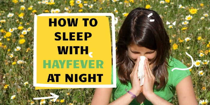 How To Sleep With Hayfever At Night